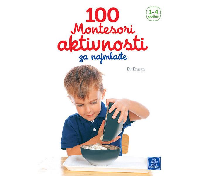 100 montesori aktivnosti za najmladje