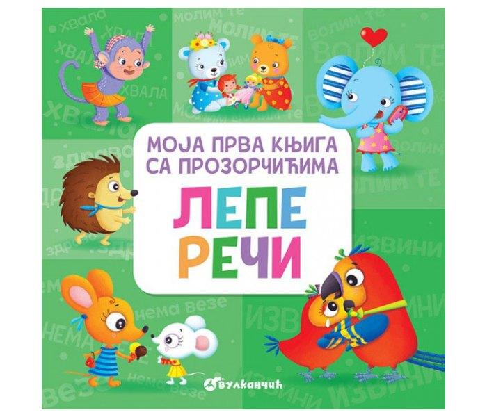 Moja prva knjiga sa prozorčićima- Lijepe Riječi