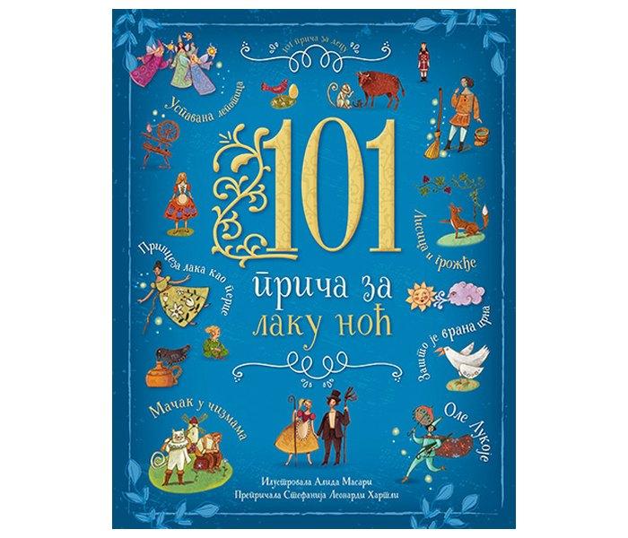 101 priča za laku noć -  prepričala Stefanija Leonardi Hartli