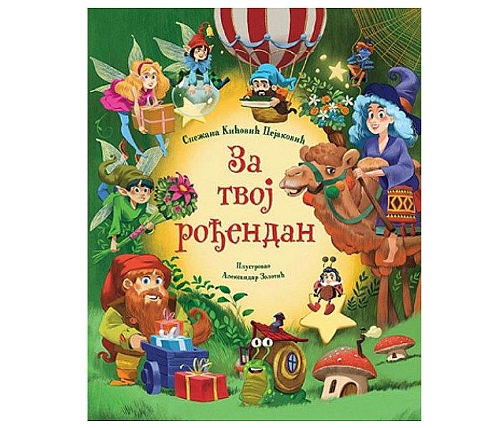 Za tvoj rođendan - Snežana Kicović Pejaković