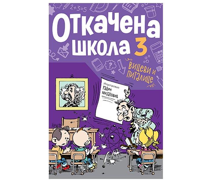 Otkacena škola 3 - grupa autora